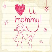 pic of i love you mom  - Stylish text Love U Mommy with cartoon of girls on notebook paper for Happy Mother - JPG
