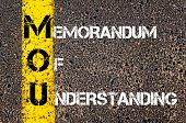 foto of understanding  - Business Acronym MOU - Memorandum Of Understanding.