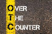 stock photo of over counter  - Business Acronym OTC - Over The Counter.