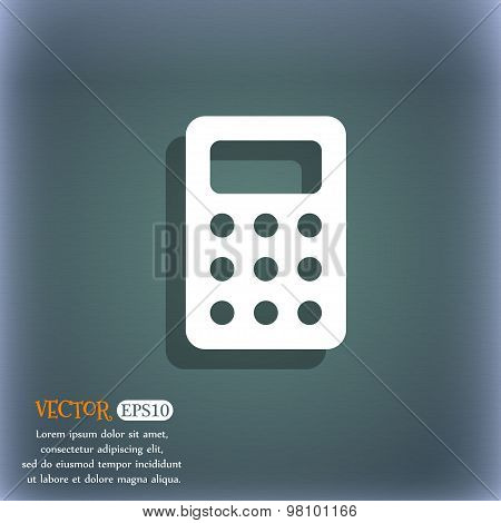 Calculator, Bookkeeping  Icon Symbol On The Blue-green Abstract Background With Shadow And Space For