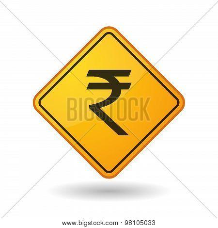 Awareness Sign With  A Rupee Sign