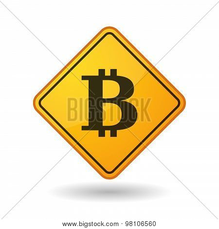 Awareness Sign With  A Bit Coin Sign