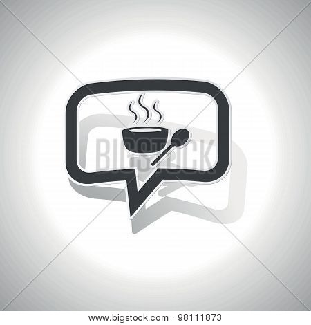 Curved hot soup message icon
