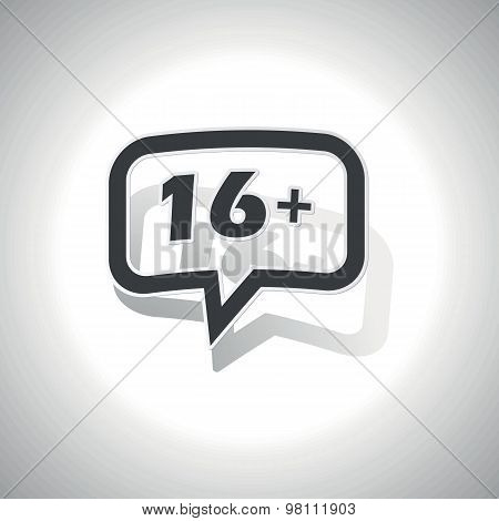 Curved 16 plus message icon