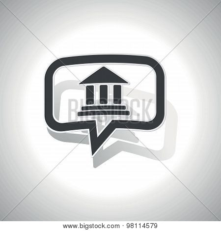 Curved museum message icon