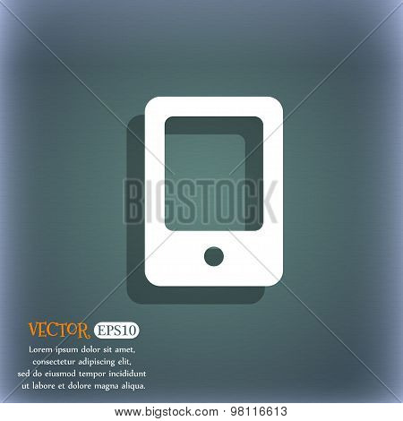 Tablet Icon Symbol On The Blue-green Abstract Background With Shadow And Space For Your Text. Vector
