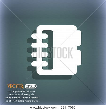 Notepad, Calendar Icon Symbol On The Blue-green Abstract Background With Shadow And Space For Your T