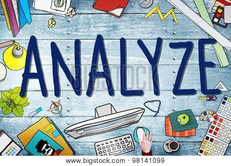 Analyze Evaluation Consideration Analysis Planning Strategy Concept