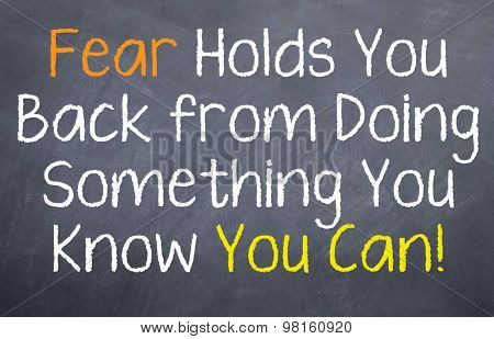 Fear Hold You Back From Doing