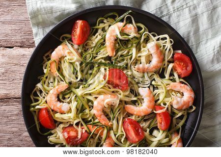 Dietary Food: Zucchini Pasta With Shrimp Close-up. Horizontal Top View