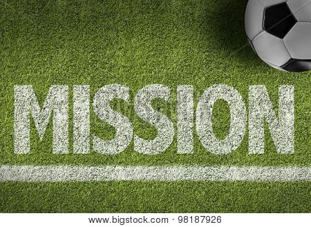 Soccer field with the text: Mission
