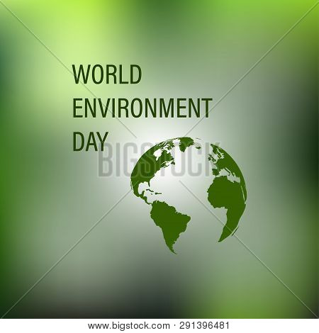 World Environment Day Earth Globe