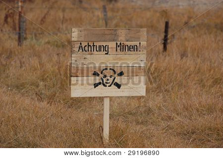 Land mine (Achtung minen) keep out warning sign