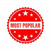 Most Popular White Grunge Red Round On White Background Vintage Rubber Stamp.most Popular Stamp.most poster