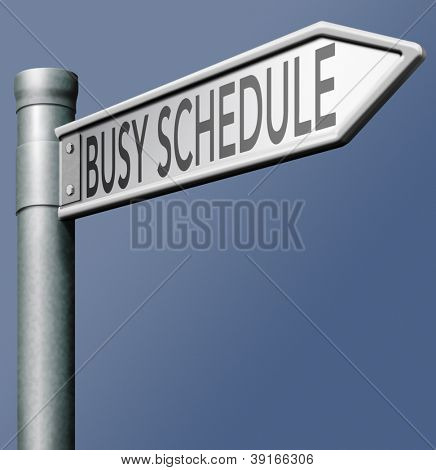 busy schedule occupied time management hurry don't lose time pressure planning agenda