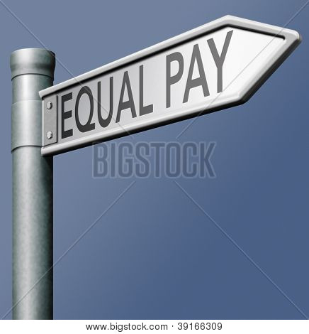 equal pay equality between sexes and same salary payment and rights no financial discrimination