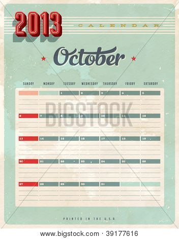 Vintage 2013 Calendar - October - Vector EPS10. Grunge effects can be easily removed for a brand new, clean sign.