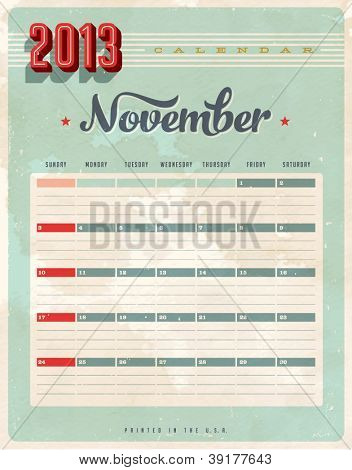 Vintage 2013 Calendar - November - Vector EPS10. Grunge effects can be easily removed for a brand new, clean sign.