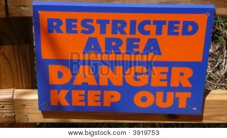 Sign: Restricted Area - Danger Keep Out