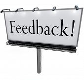 A large white billboard with the word Feedback to solicit comments, input, opinions, viewpoints and