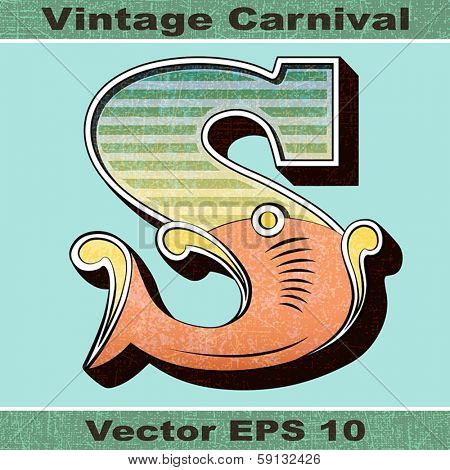 The Letter S of an Alphabet Sit of Vintage, Carnival, Circus, Funfair, Fishtail Letters and Numbers.