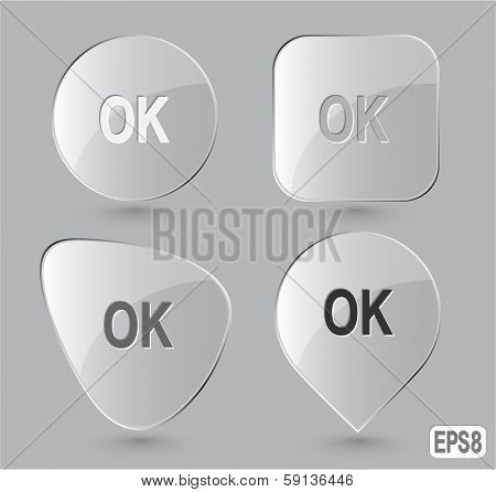 Ok. Glass buttons. Vector illustration.