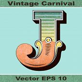 The Letter J of an Alphabet Sit of Vintage, Carnival, Circus, Funfair, Fishtail Letters and Numbers.
