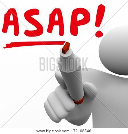 ASAP word written by man with red marker to tell you to act quickly and with fast speed for an urgent or important matter or request