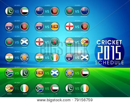 Cricket match 2015 schedule with countries flags on blue and green background.