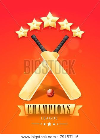 Shiny bats with red ball and stars for Cricket Champions League on red and orange background.