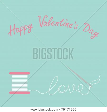 Needle And Spool Of Thread Flat Desigh Happy Valentines Day Card