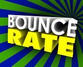 foto of bouncing  - Bounce Rate 3d words to illustrate viewer - JPG