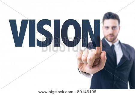 Business man pointing the text: Vision