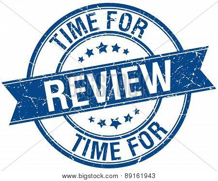 Time For Review Grunge Retro Blue Isolated Ribbon Stamp