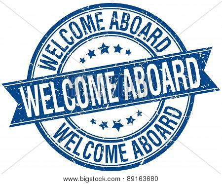 Welcome Aboard Grunge Retro Blue Isolated Ribbon Stamp