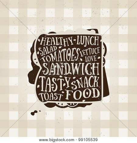 Vector typography poster with sandwich icon. Quote for card. Creative print. Food menu illustration.