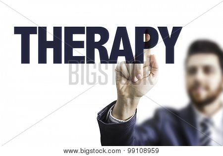 Business man pointing the text: Therapy