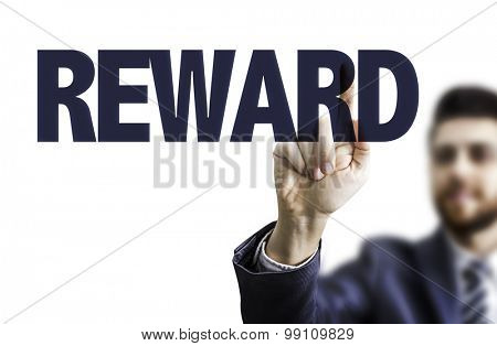 Business man pointing the text: Reward