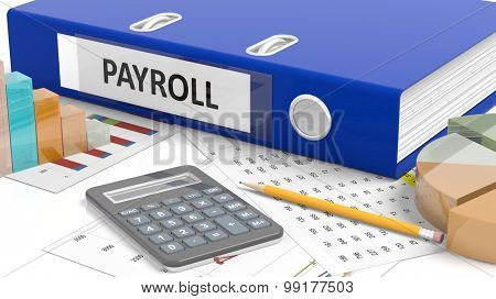 Office desktop with stats, calculator, pencil, papers and folder named Payroll