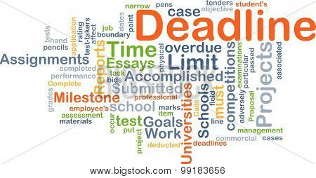 Background concept wordcloud illustration of deadline