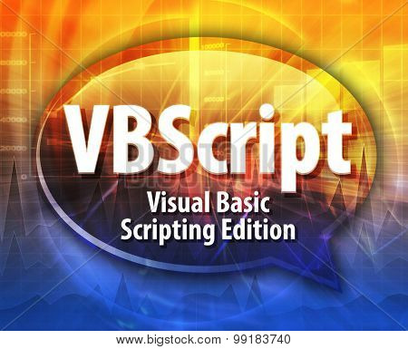 Speech bubble illustration of information technology acronym abbreviation term definition VBScript Visual Basic Scripting Edition