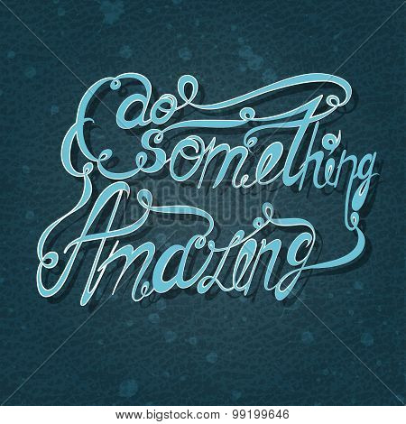 Vector lettering. Bluish letters written with  brush on a blue background.
