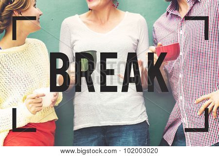 Break Time Reminder Single Word Concept