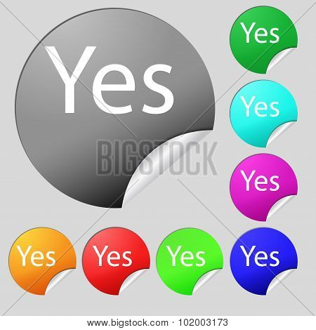 Yes Sign Icon. Positive Check Symbol. Set Of Eight Multi Colored Round Buttons, Stickers. Vector