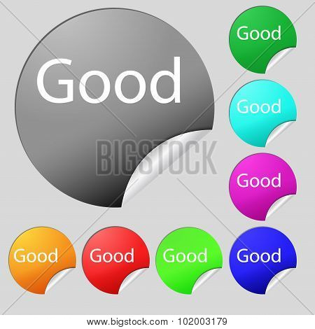 Good Sign Icon. Set Of Eight Multi Colored Round Buttons, Stickers. Vector