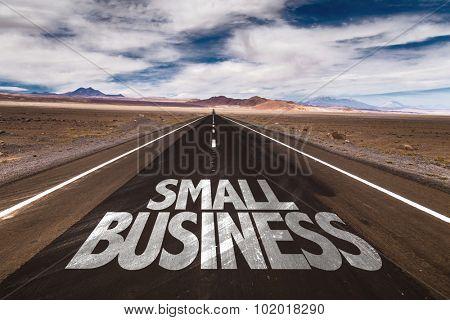 Small Business written on desert road