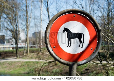 Traffic Sign - No Entry With Horse