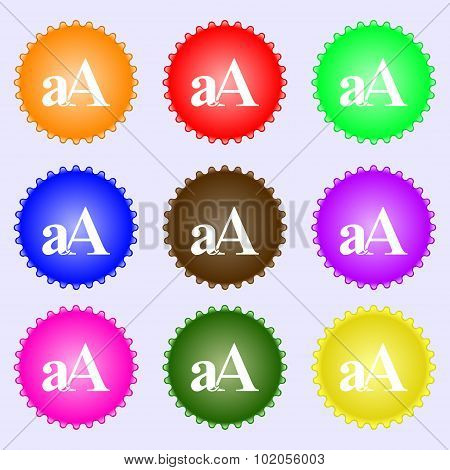 Enlarge Font, Aa Icon Sign. A Set Of Nine Different Colored Labels. Vector