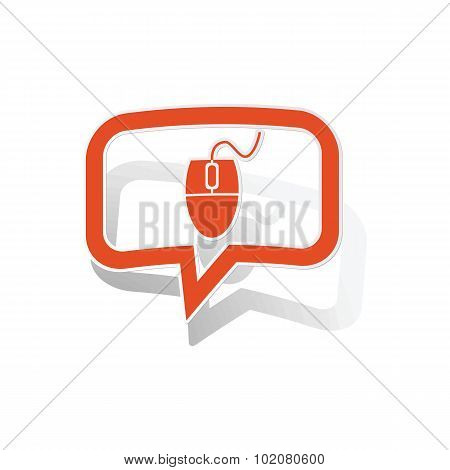Computer mouse message sticker, orange