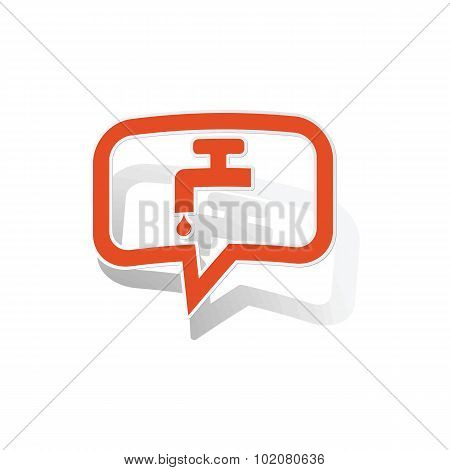 Water tap message sticker, orange